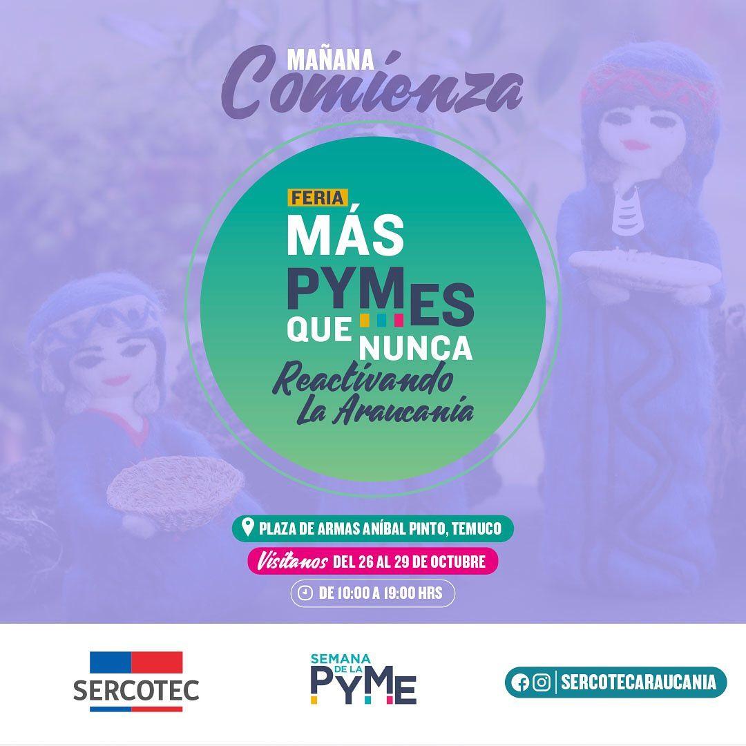 26 al 29 de octubre 2021: Expo Más Pymes que nunca – Plaza de Armas Temuco
